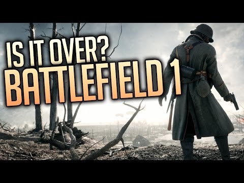 Is Battlefield 1 Done?
