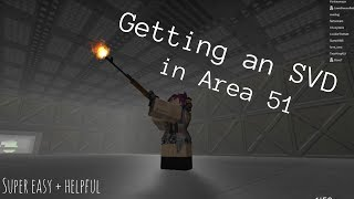 ROBLOX | How to get the SVD in 'Survive and Kill the Killers in Area 51'