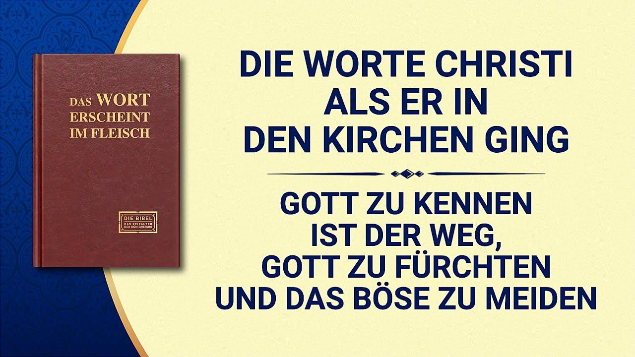 Das Wort Gottes   Gott zu kennen ist der Weg, Gott zu fürchten und das Böse zu meiden