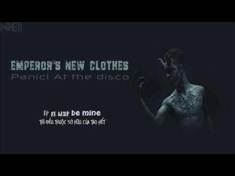 [Vietsub + Kara] EMPEROR'S NEW CLOTHES - PANIC! AT THE DISCO