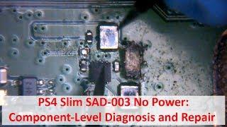 PS4 Slim SAD-003 No Power - Component-Level Diagnosis and Repair