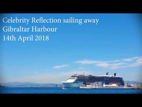 Celebrity Reflection leaving Gibraltar with Celebrity Constellation coming into port May 2018