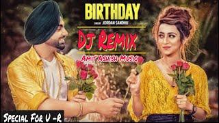 Tera soniye birthday aa remix Jordan Sandhu Punjabi Latest 2020 Top Dj Remix Amit Ashish Music
