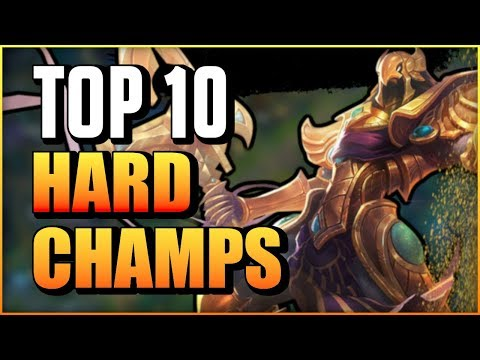 Top 10 Hardest Champions to Play & Master in League of Legends | Champs You'll Probably NEVER MASTER