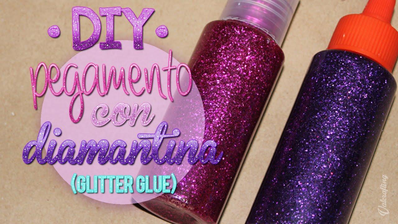 Haz pegamento con diamantina purpurina diy glitter - Como hacer plastico liquido ...
