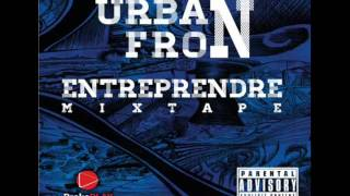 Urban Fron - N`zonen Ton ( Entreprendre) w/lyrics 2012