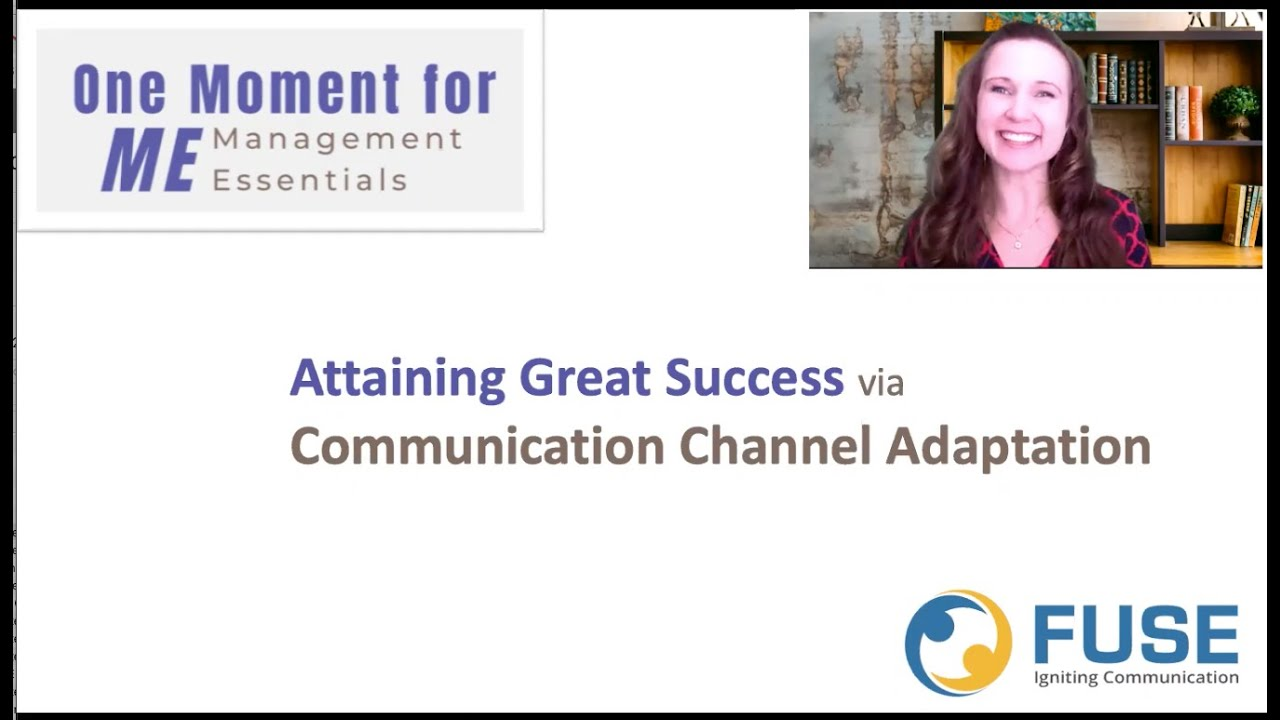 Attain Great Success via Communication Channel Adaptation