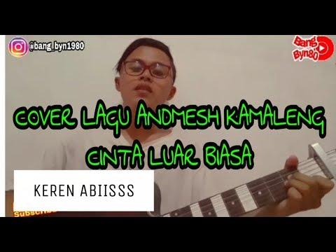 #andmesh#kamaleng-cinta-luar-biasa-cover-gitar