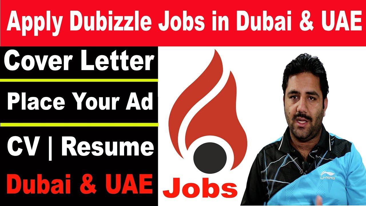 Jobs in Dubai, UAE | Dubizzle Dubai | Cover Letter | CV, Place Your Ad  dubizzle com