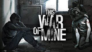 This War of Mine - Уникальная Survival Игра(Купить игру - http://store.steampowered.com/app/282070 Понравилось видео? Нажми - http://bit.ly/VAkWxL Паблик Вконтакте - http://bit.ly/18eiw8O..., 2014-11-19T04:00:06.000Z)