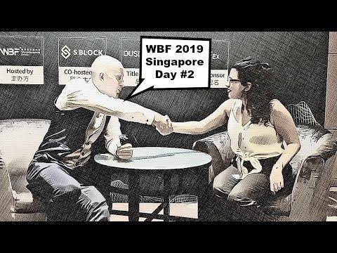 World Blockchain Forum 2019 | Singapore Edition - Day 2 | BTCTV