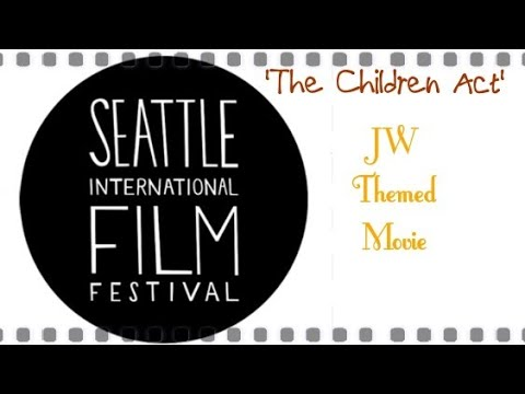 Seattle Showing JW themed Movie ~THE CHILDREN ACT