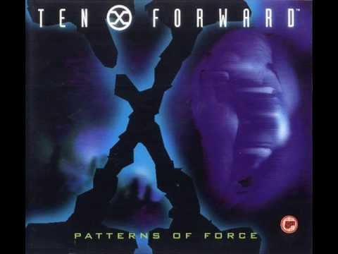 Ten Forward - Patterns Of Force (Elektrobreaker)
