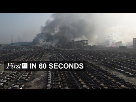 Renminbi, China explosions | FirstFT