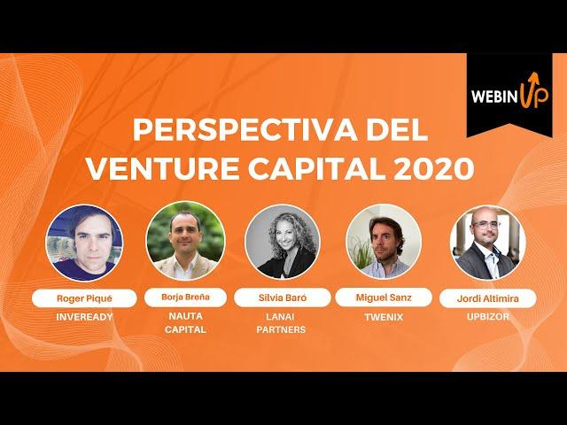 Perspectiva del Venture Capital este 2020 - WebinUP 12