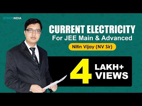 Current Electricity Video Lectures by Nitin Vijay (NV) Sir (