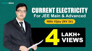 Current Electricity Video Lectures By Nitin Vijay (NV) Sir (ETOOSINDIA.COM)