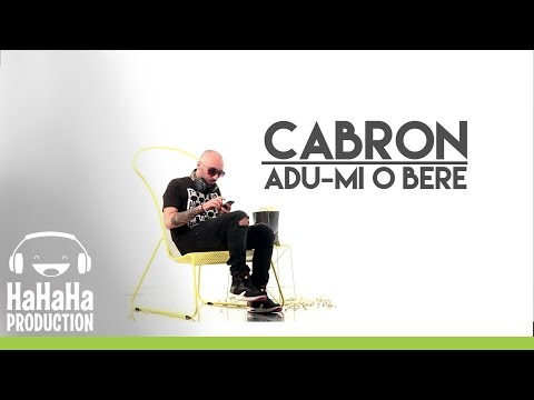 Cabron - Adu-mi o bere [Lyric video HD]