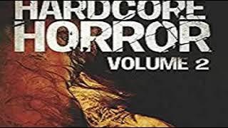 Year's Best Hardcore Horror ,vol 2- clip1