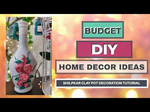 BUDGET DIY HOME DECORATING IDEAS- Shilpkar clay pot decoration tutorial