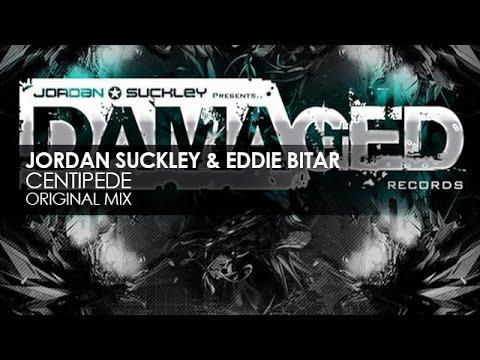 Jordan Suckley & Eddie Bitar - Centipede