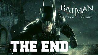 Batman Arkham Knight - THE END Of Story PC/HD [1080p]