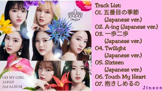 Oh my girl japan 2nd album release date: 03/07/19 genre: j-pop language: japanese track list: 01. 五番目の季節 (japanese ver.) 02. a-ing 03. 一歩二歩 (...