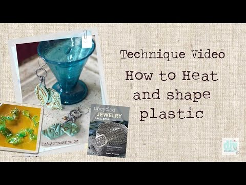 How to Bend and Shape plastic bottles - Upcycled Jewelry-Bags, Belts and More by Linda Peterson