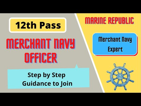 How to Join Merchant Navy after 12th as Officer