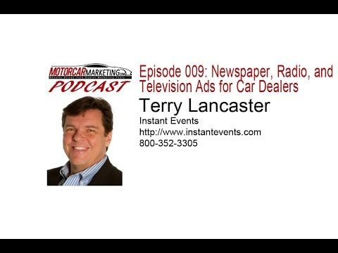 MM Podcast Episode 009: Newspaper, Radio, and Television Ads for Car Dealers With Terry Lancaster