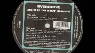 Overdrive - Listen To The Fat Bass