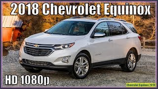 Chevrolet Equinox 2018 | New 2018 Chevrolet Equinox 1.5T AWD Review And Specs