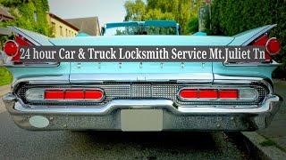 24 hour Car & Truck Locksmith Service Mt.Juliet Tn
