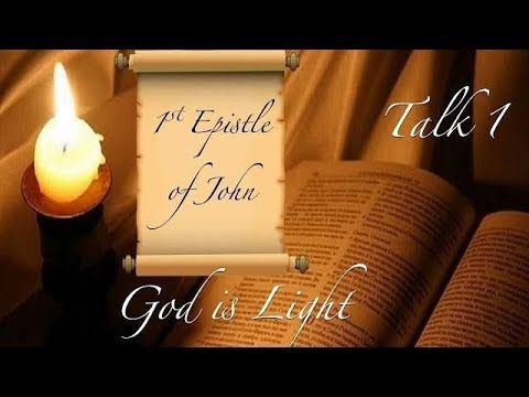 : 'God Is Light And In Him Is No Darkness At All' 1/5 Part Study Series