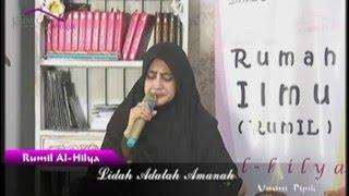 Video Lidah Adalah Amanah - Ummi Pipik - Rumil Al-Hilya download MP3, 3GP, MP4, WEBM, AVI, FLV Juni 2018