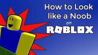 How to Look like a Noob on ROBLOX for Free!