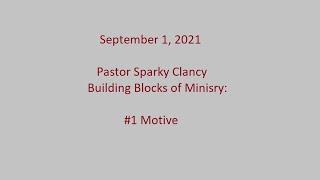 Building Blocks of Ministry #1: Motive