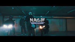 NADIF - DRILLEUR (Clip officiel)