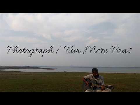 Ed Sheeran-Photograph / WAZIR - Tum Mere Paas | Mashup | Ankit Tiwari | Farhan Akhtar