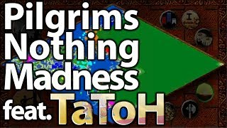 Pilgrims Nothing Madness featuring TaToH!