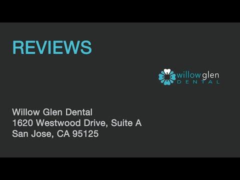 Willow Glen Dental - REVIEWS - San Jose, CA Dentist Reviews