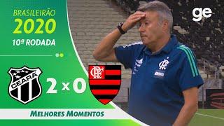 CEARÁ 2 X 0 FLAMENGO | MELHORES MOMENTOS | 10ª RODADA BRASILEIRÃO 2020 | ge.globo