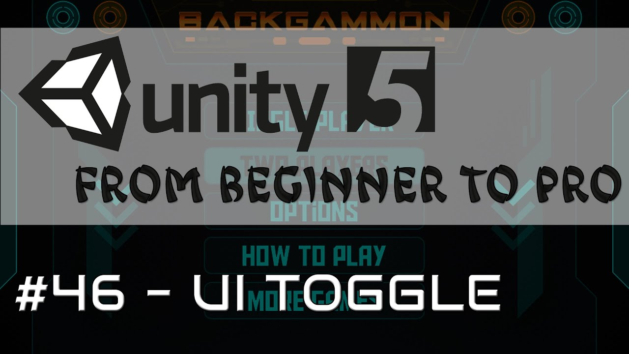 Unity 5 - From Beginner to Pro #46 - UI Toggle