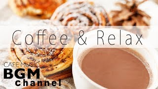 Relaxing Coffee Jazz Music - Calm Cafe Music - Relaxing Cafe Music For Sleep, Work, Study