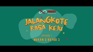 "Jalangkote Rasa Keju The Series : Episode 1 ""Makan 6 Bayar 3"""