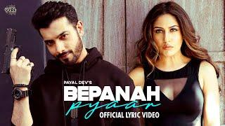 Bepanah Pyaar (Lyric Video) Payal Dev, Yasser Desai   Surbhi Chandna, Sharad Malhotra   Shabbir A