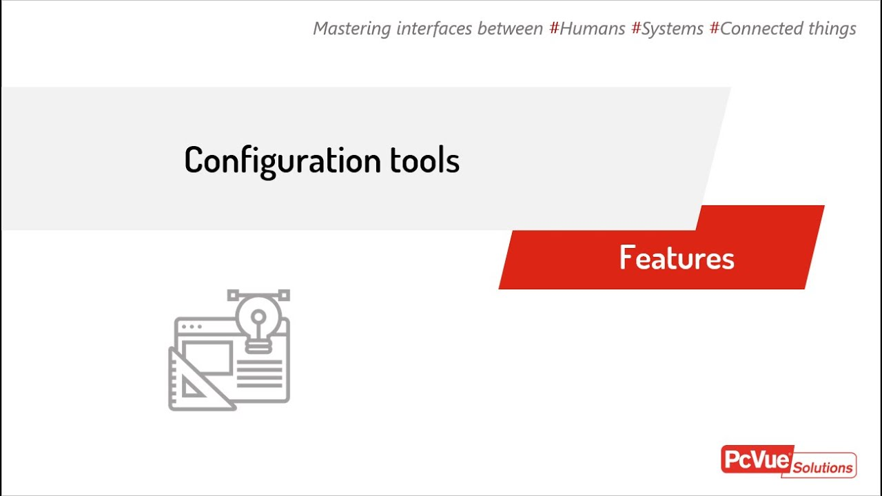 #PcVue Features - Configuration tools - Advanced Configuration Environment (ACE)