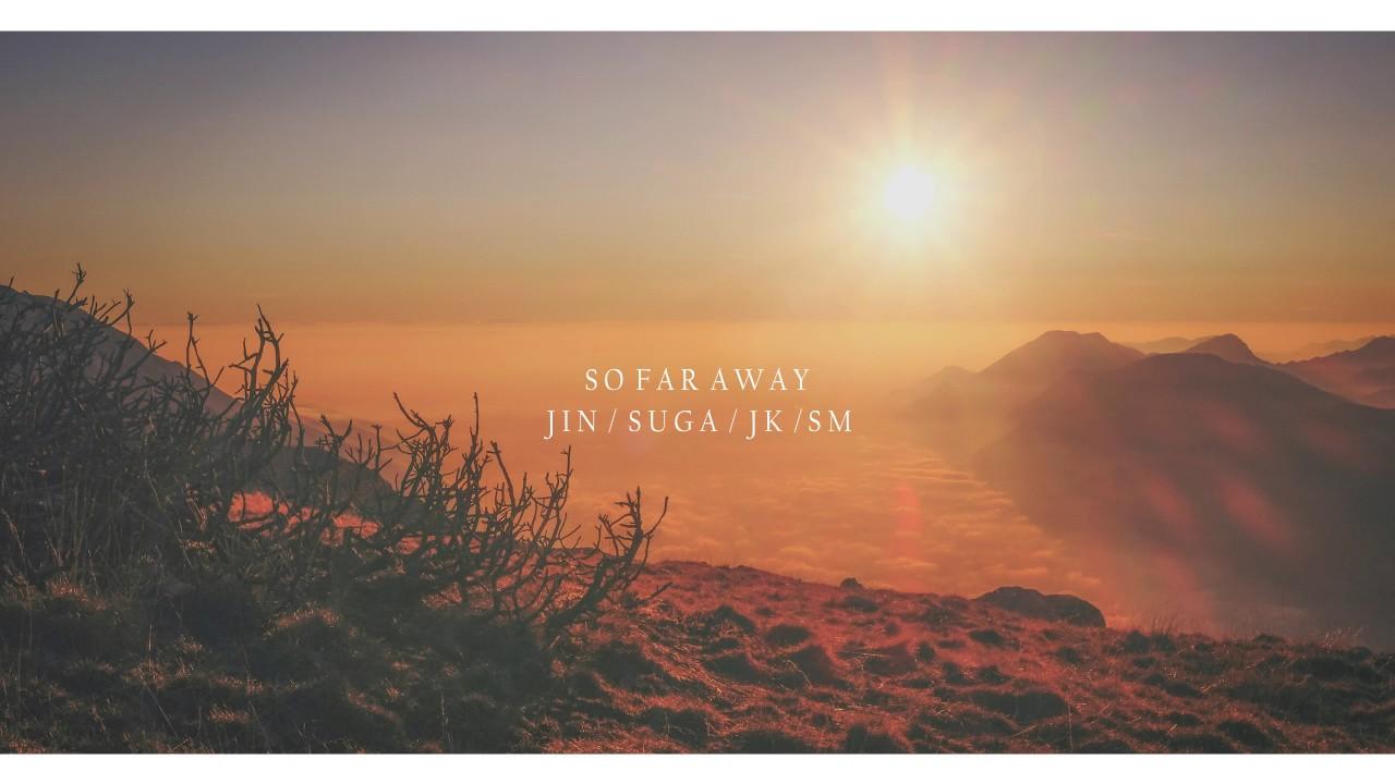 so far away suga jin jungkook ver piano cover youtube