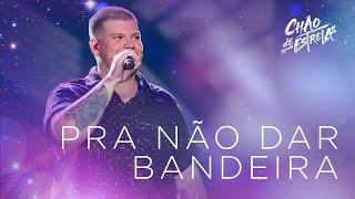 """Baixar Ferrugem - Pra não dar bandeira """"DVD Chão De Estrelas"""""""
