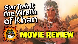 Star Trek II: The Wrath Of Khan - Movie Review